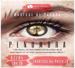 "pub – MUSICAL DE PASCOA – PENUMBRA"" DIA 1 ABRIL ÀS 10H30"