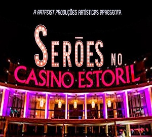 pub-Serões no Casino do Estoril em live stream a partir de 9 Agosto